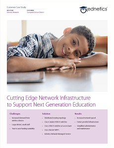 Sunnyside School District - Cutting Edge Network Infrastructure to Support Next Generation Education
